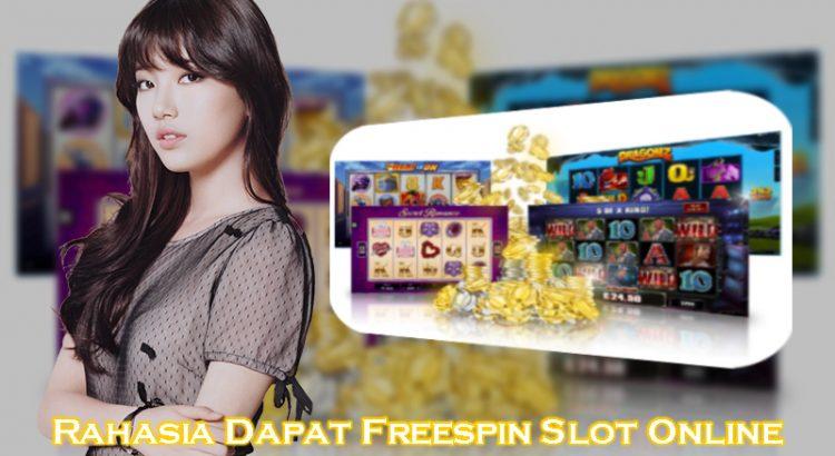 Rahasia Dapat Freespin Slot Online