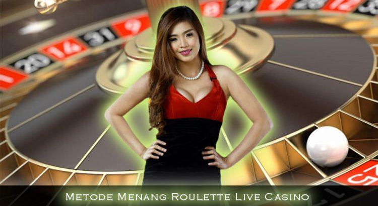 Metode Menang Roulette Live Casino