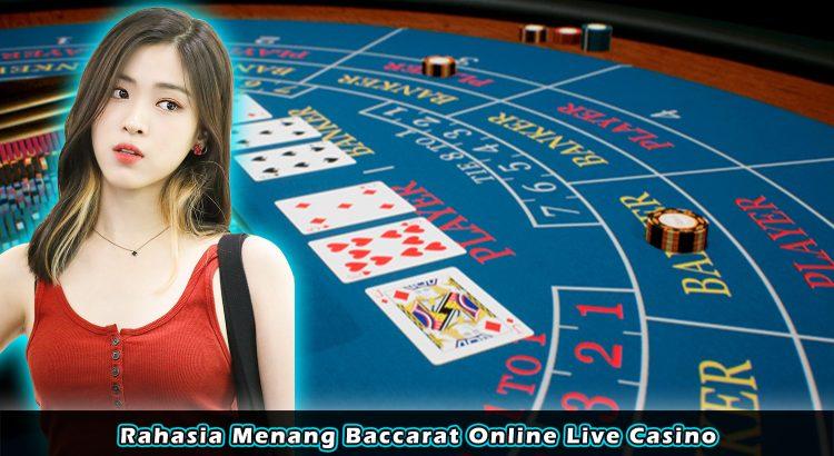 Rahasia Menang Baccarat Online Live Casino