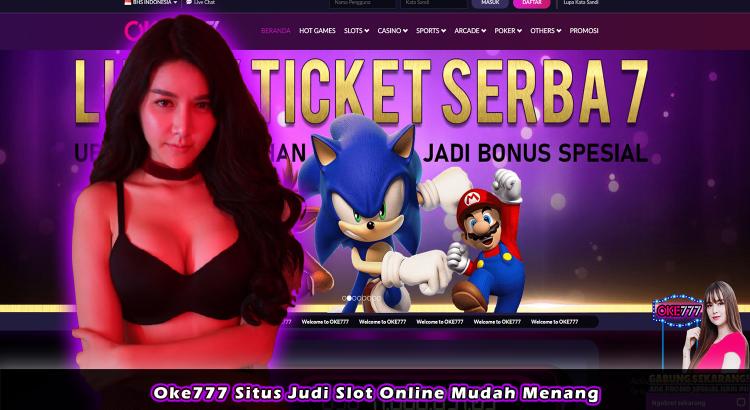 Oke777 Situs Judi Slot Online Mudah Menang